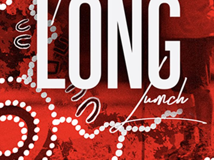 The Long lunch 1280x720
